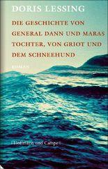 General Dann und Maras Tochter, von Griot und dem Schneehund: Roman