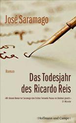 Das Todesjahr des Ricardo Reis: Roman