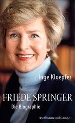 Friede Springer: Die Biographie