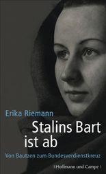 Stalins Bart ist ab: Von Bautzen zum Bundesverdienstkreuz