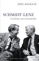 Schmidt - Lenz: Geschichte einer Freundschaft