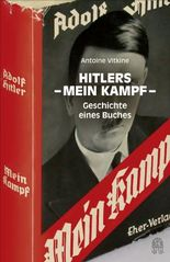 """Hitlers """"Mein Kampf"""": Geschichte eines Buches"""