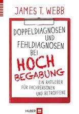 Doppeldiagnosen und Fehldiagnosen bei Hochbegabung