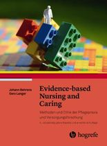 Evidence based Nursing and Caring