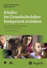 Kinder im Grundschulalter kompetent erziehen