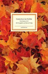 Gartenlust im Herbst