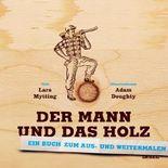 Der Mann und das Holz Ausmalbuch