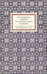 ›Das Tagebuch‹ Goethes und Rilkes ›Sieben Gedichte‹