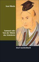 Samurai oder Von der Würde des Scheiterns