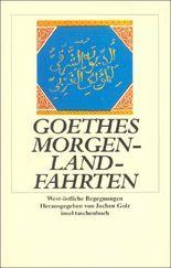 Goethes Morgenlandfahrten