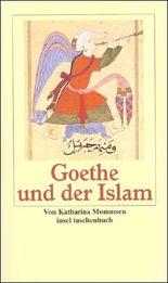 Goethe und der Islam