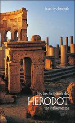 Das Geschichtswerk des Herodot von Halikarnassos