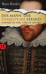 Der Mann, der Shakespeare erfand