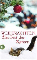Weihnachten - Das Fest der Katzen