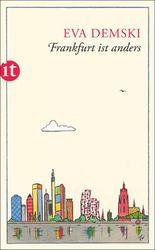 Frankfurt ist anders