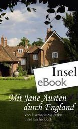Mit Jane Austen durch England (insel taschenbuch)