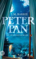 Peter Pan: Vollständige Ausgabe (insel taschenbuch)