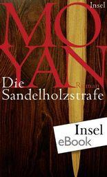 Die Sandelholzstrafe: Roman