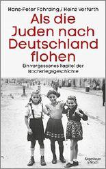 Als die Juden nach Deutschland flohen