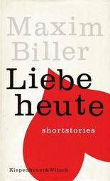 Liebe heute: Shortstories: Short Stories