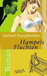 Hampels Fluchten: Roman