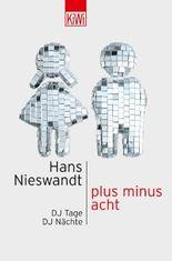 Plus minus acht: DJ Tage DJ Nächte