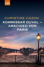Kommissar Duval – Abschied von Paris (Kommissar Duval ermittelt)
