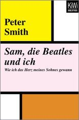 Sam, die Beatles und ich