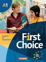 First Choice. Englisch für Erwachsene / A1 - Kursbuch