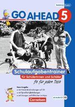 Go Ahead. Ausgabe für sechsstufige Realschulen in Bayern / 5. Jahrgangsstufe - Schulaufgabentrainer - Neubearbeitung