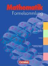Formelsammlung Mathematik. Gymnasium und höhere berufliche Schulen - Allgemeine Ausgabe / Mathematik