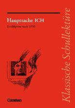 Klassische Schullektüre / Hauptsache ICH
