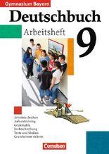 Deutschbuch - Gymnasium Bayern / 9. Jahrgangsstufe - Arbeitsheft mit Lösungen