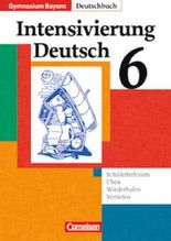 Intensivierung Deutsch / 6. Jahrgangsstufe - Intensivierung Deutsch