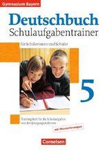 Deutschbuch - Gymnasium Bayern / 5. Jahrgangsstufe - Schulaufgabentrainer mit Lösungen