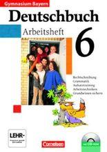 Deutschbuch - Gymnasium Bayern / 6. Jahrgangsstufe - Arbeitsheft mit Lösungen und Übungs-CD-ROM