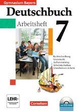 Deutschbuch - Gymnasium Bayern / 7. Jahrgangsstufe - Arbeitsheft mit Lösungen und Übungs-CD-ROM