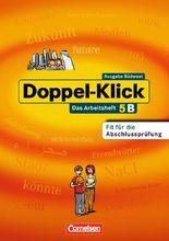 Doppel-Klick - Südwest: Band 5 - Arbeitsheft B mit Lösungen: Für Kinder mit Deutsch als Zweitsprache