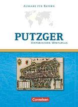 Putzger - Historischer Weltatlas - [104. Auflage] / Kartenausgabe Bayern