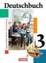 Deutschbuch - Gymnasium Baden-Württemberg. Sprach- und Lesebuch / Band 3: 7. Schuljahr - Schülerbuch