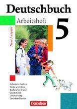 Deutschbuch - Gymnasium - Allgemeine Ausgabe/Neubearbeitung. Sprach- und Lesebuch / 5. Schuljahr - Arbeitsheft mit Lösungen