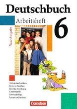 Deutschbuch - Gymnasium - Allgemeine Ausgabe/Neubearbeitung. Sprach- und Lesebuch / 6. Schuljahr - Arbeitsheft mit Lösungen