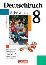 Deutschbuch - Gymnasium - Allgemeine Ausgabe/Neubearbeitung. Sprach- und Lesebuch / 8. Schuljahr - Arbeitsheft mit Lösungen