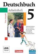 Deutschbuch - Gymnasium - Allgemeine Ausgabe/Neubearbeitung. Sprach- und Lesebuch / 5. Schuljahr - Arbeitsheft mit Lösungen und Übungs-CD-ROM