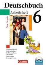 Deutschbuch - Gymnasium - Allgemeine Ausgabe/Neubearbeitung. Sprach- und Lesebuch / 6. Schuljahr - Arbeitsheft mit Lösungen und Übungs-CD-ROM