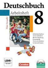 Deutschbuch - Gymnasium - Allgemeine Ausgabe/Neubearbeitung. Sprach- und Lesebuch / 8. Schuljahr - Arbeitsheft mit Lösungen und Übungs-CD-ROM