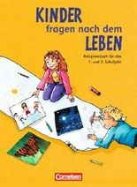 Kinder fragen nach dem Leben. Evangelische Religion. Neue Ausgabe / 1./2. Schuljahr - Religionsbuch