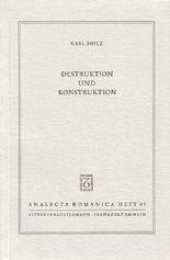 Destruktion und Konstruktion
