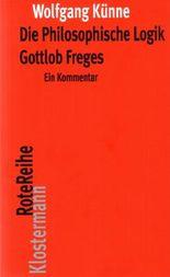Die Philosophische Logik Gottlob Freges