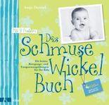 Das Schmuse-Wickel-Buch